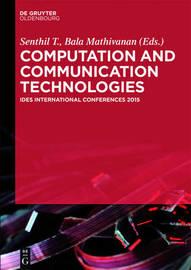 Computation and Communication Technologies