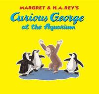 Curious George at the Aquarium by R P Anderson