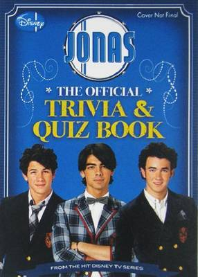 Jonas the Official Trivia & Quiz Book by Avery Scott