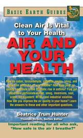 Air and Your Health by Beatrice Trum Hunter
