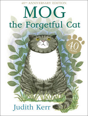 Mog the Forgetful Cat by Judith Kerr