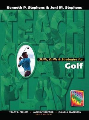 Skills, Drills & Strategies for Golf by Kenneth P Stephens image