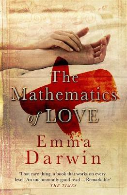 The Mathematics of Love by Emma Darwin