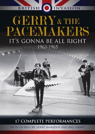 British Invasion: Gerry & The Pacemakers - It's Gonna Be All Right, 1963-1965 on