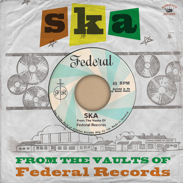 Ska - From The Vaults Of Federal Records