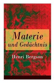 Materie und Ged chtnis by Henri Bergson