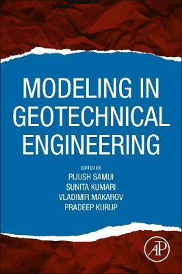 Modeling in Geotechnical Engineering