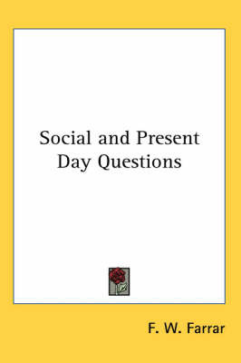 Social and Present Day Questions by F W Farrar image