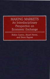 Making Markets by Robin Cantor