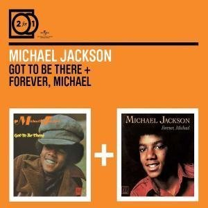 2FOR1: Got to Be There/ Forever Michael by Michael Jackson