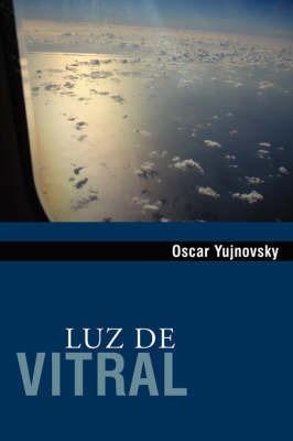 Luz De Vitral by Oscar Yujnovsky
