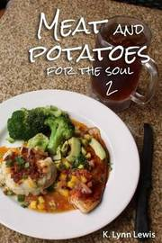 Meat and Potatoes for the Soul 2 by Dr K Lynn Lewis image