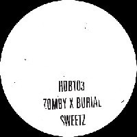 """Sweetz (One Sided 10"""") by Zomby & Burial"""