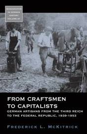 From Craftsmen to Capitalists by Frederick L. McKitrick