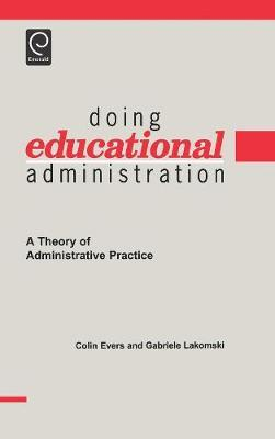 Doing Educational Administration by Colin William Evers image