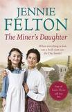 The Miner's Daughter by Jennie Felton