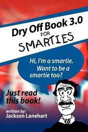 Dry Off Book 3.0 by Jackson Lanehart