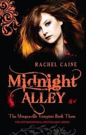 Midnight Alley (Morganville Vampires #3) by Rachel Caine