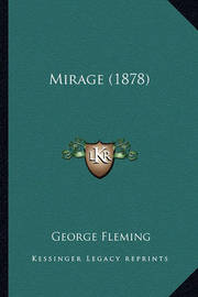 Mirage (1878) Mirage (1878) by George Fleming