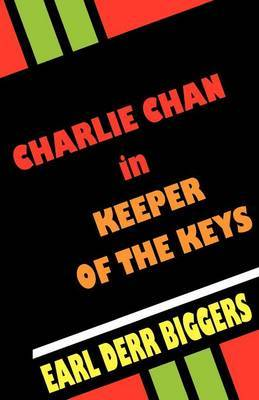 Charlie Chan in Keeper of the Keys by Earl Derr Biggers image