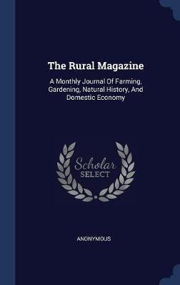The Rural Magazine by * Anonymous