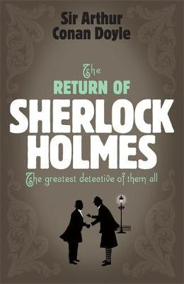 Sherlock Holmes: The Return of Sherlock Holmes (Sherlock Complete Set 6) by Arthur Conan Doyle image