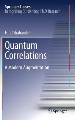 Quantum Correlations by Farid Shahandeh