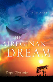 The Aireginan Dream by Dupe Olorunjo image