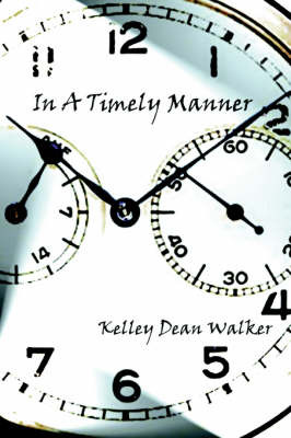 In a Timely Manner by Kelley Dean Walker image