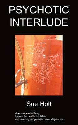 Psychotic Interlude by Sue Holt image