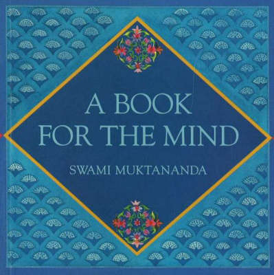 A Book for the Mind by Swami Muktananda