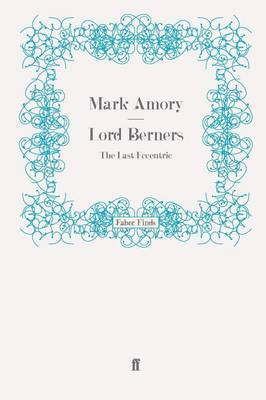 Lord Berners by Sam Leith
