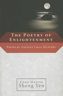 The Poetry Of Enlightenment by Chan Master Sheng Yen image