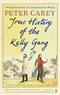 True History of the Kelly Gang by Peter Carey image