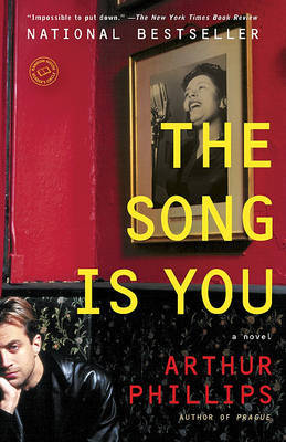 The Song Is You by Arthur Phillips image