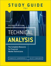Study Guide for the Second Edition of Technical Analysis by Julie R. Dahlquist