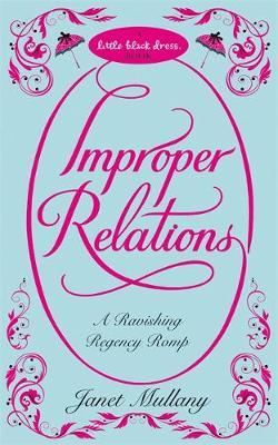Improper Relations by Janet Mullany image