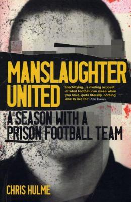 Manslaughter United by Chris Hulme image
