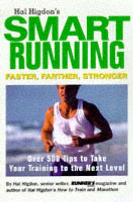 Hal Higdon's Smart Running by Hal Higdon
