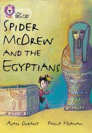 Spider McDrew and the Egyptians: Band 12/Copper by Alan Durant