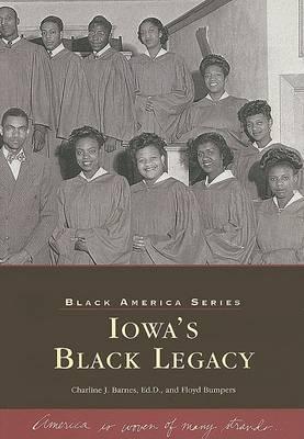 Iowa's Black Legacy by Charline Barnes