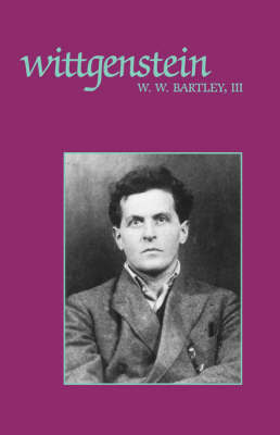 Wittgenstein by III Bartley
