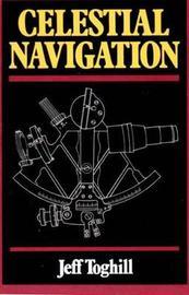 Celestial Navigation by Jeff Toghill