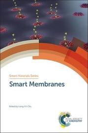 Smart Membranes