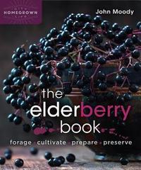 The Elderberry Book by John Moody