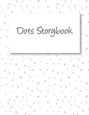 Dots Storybook by Blue Elephant Books
