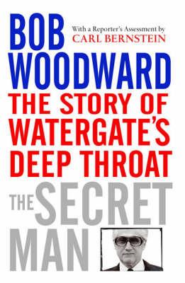 The Secret Man by Bob Woodward image
