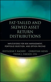 Fat-Tailed and Skewed Asset Return Distributions by Frank J Fabozzi