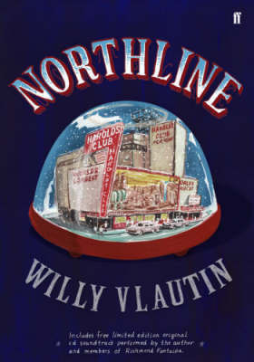 Northline by Willy Vlautin