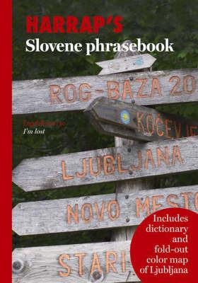 Harrap's Slovene Phrasebook by Peter Herrity (Professor Emeritus, University of Nottingham)